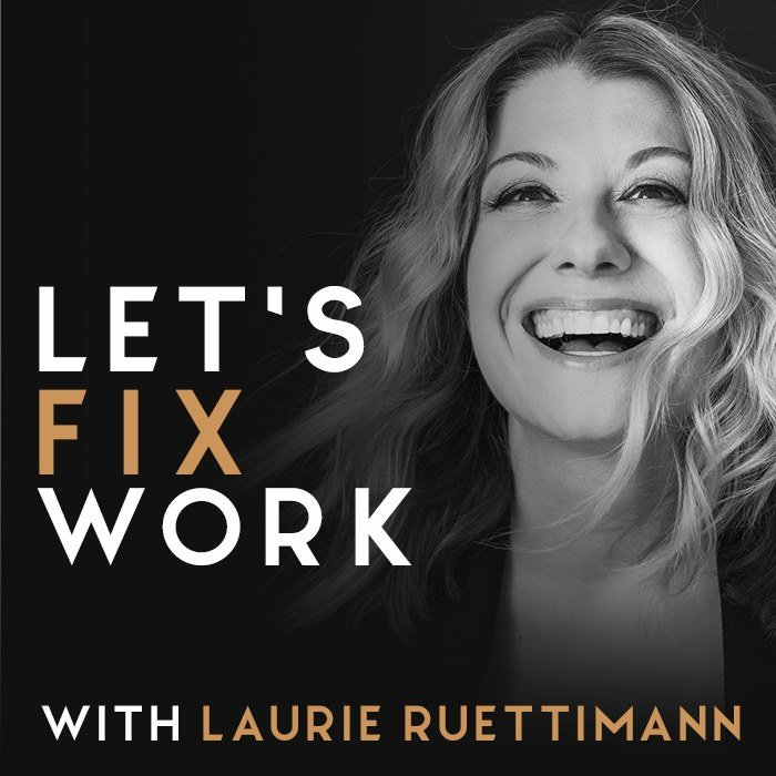 Let's Fix Work Podcast Cover