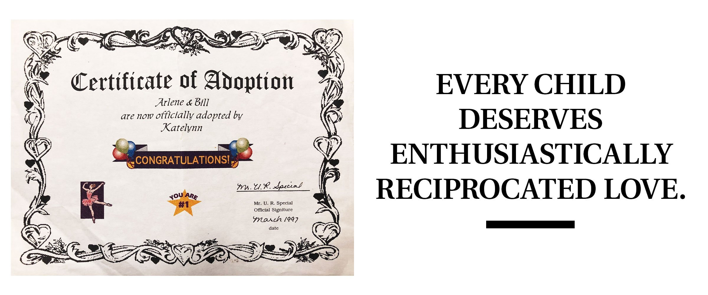 "adoption certificate and pull quote text: ""Every child deserves enthusiastically reciprocated love."""