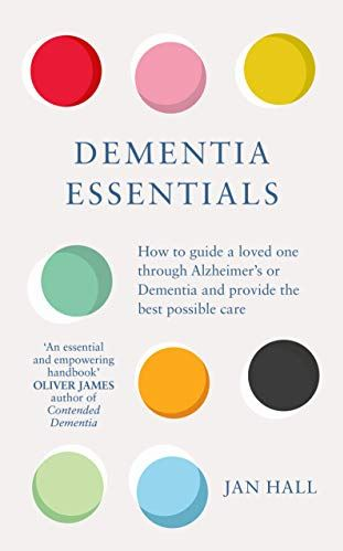 dementia essentials Jan Hall